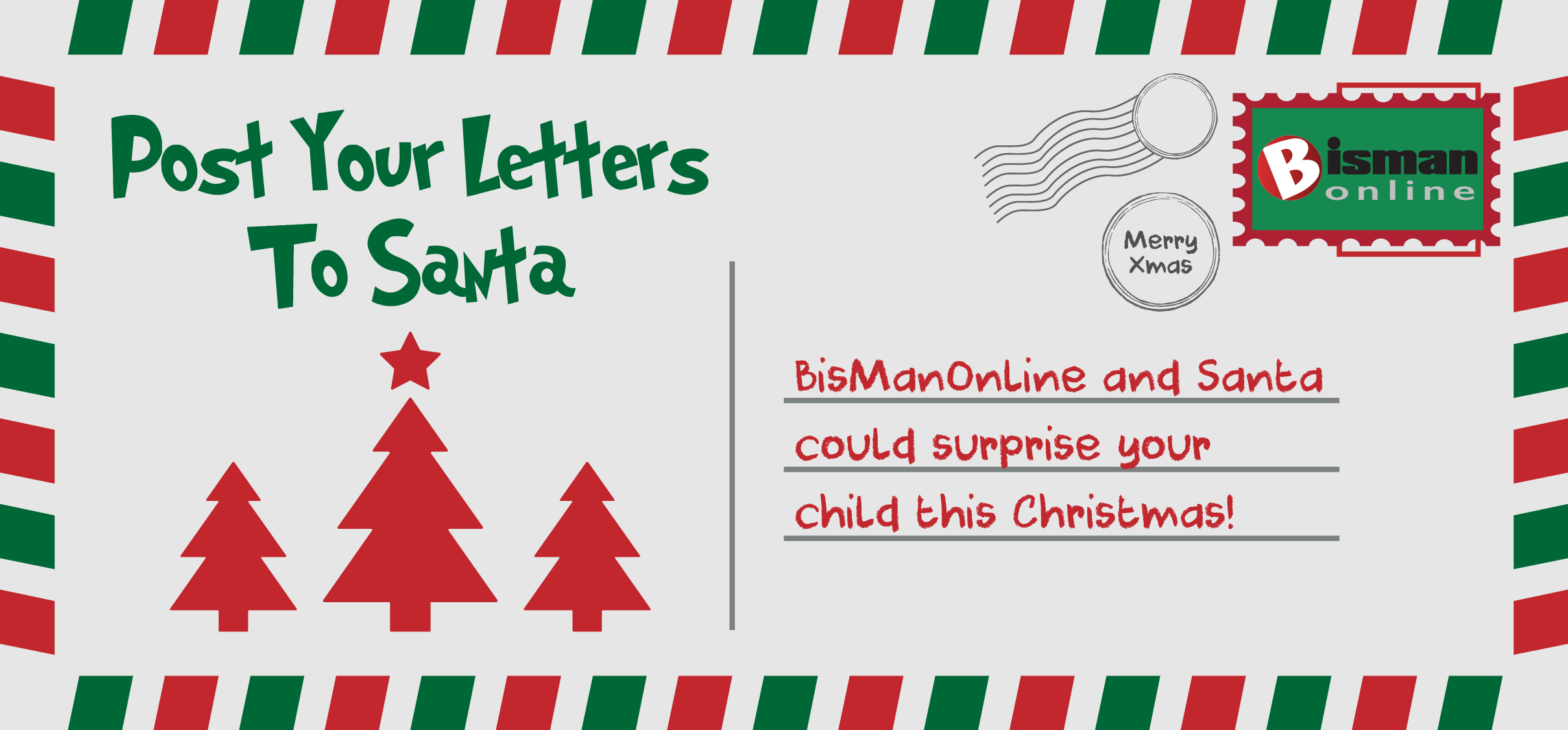 Postsantaletter bismanonline post your letter to santa and your child may receive a gift this christmas courtesy of santas helpers at bismanonline letters must be submitted on or spiritdancerdesigns Image collections